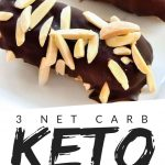 """PINTEREST IMAGE with words """"3 net carb Keto Snack Bars"""" with image of three Keto Snack Bar covered in chocolate and peanuts lined up on a plate"""