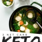 """PINTEREST IMAGE with words """" 3 net carb keto italian wedding soup"""" with image of Italian Wedding Soup in two small white bowls and in a black pot on a white background."""