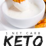 """PINTEREST IMAGE with words """"1 net carb keto Chicken Nuggets"""" with image of Keto Low Carb Chicken Nuggets being dipped in to sauce."""