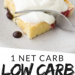 "PINTEREST IMAGE with words ""1 net carb low carb whipped cream"" Image of cake with Low carb Keto Whipped Cream on top."