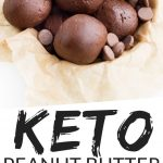 """PINTEREST IMAGE with words """" Keto Peanut Butter Chocolate Bombs"""" with image of Keto Peanut Butter Chocolate Bombs in a bowl with parchment paper."""