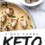 """PINTEREST IMAGE with words """"5 net carbs keto swedish meatballs"""" with image of Keto Swedish Meatballs in a bowl and pan."""