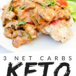 """PINTEREST IMAGE with words 3 net carbs Keto Fat Bomb Chicken"""" with image of Keto Fat Bomb Chicken and side salad on a white plate."""