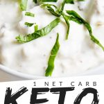 """PINTEREST IMAGE with words """"1 net carb Keto Onion Dip"""" with image of Keto Onion Dip in a white bowl with green garnish sprinkled on top."""